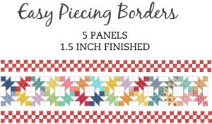 EasyPiecing Border Panel 1.5 Inch Precut