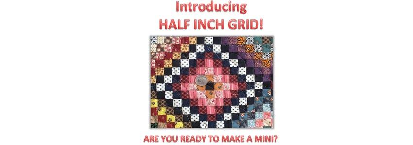 Half Inch Grid!
